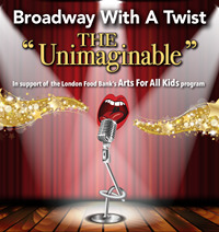 Broadway with a Twist - The Unimaginable!