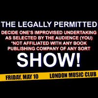 The Legally Permitted Improv Show