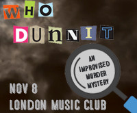 WHODUNNIT: An Improvised Murder Mystery